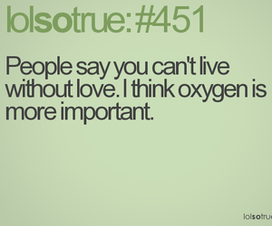 funny, lol, and oxygen image