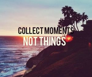 moment, things, and beautiful image
