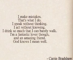 acceptance, Carrie Bradshaw, and mistakes image