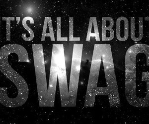 about, swaggy, and all image