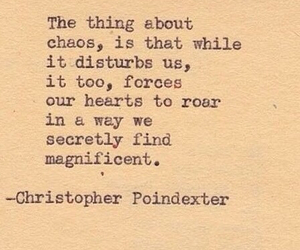 chaos, roar, and christopher poindexter image