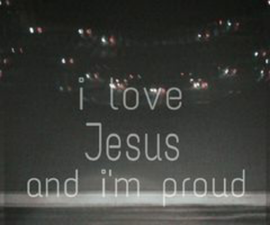 love, jesus, and proud image