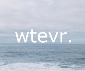 whatever, sea, and quote image
