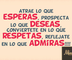 deseo, quotes, and respeto image