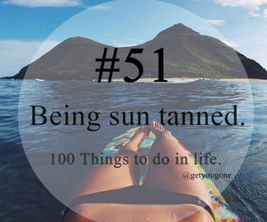 sun, 51, and 100 things to do in life image