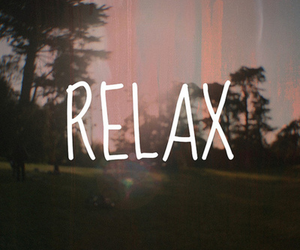 relax, quote, and text image