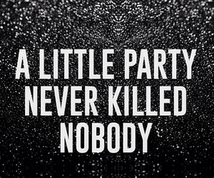 party, killed, and nobody image