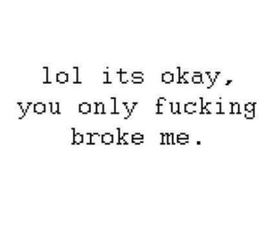 lol, quote, and broke image