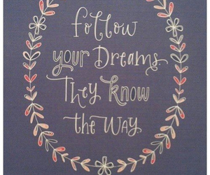 dreams, ways, and follow them image