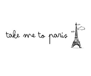 paris, text, and quotes image
