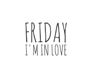 friday, quote, and love image