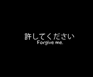 black and white, forgive, and forgive me image