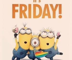 friday, minions, and happy image