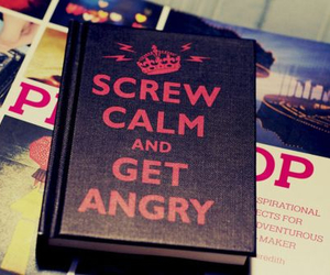 calm, get angry, and lol image
