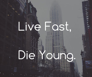 quotes, die, and fast image