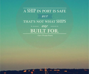 quote, ship, and life image