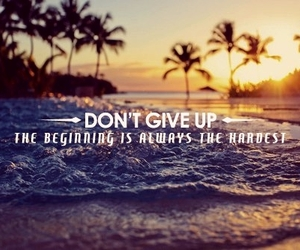 quotes, summer, and don't give up image