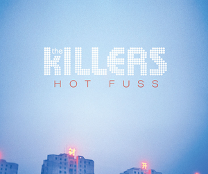 the killers and hot fuss image
