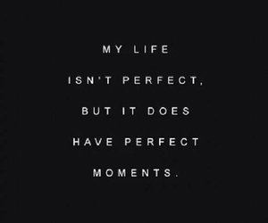 quote, life, and perfect image