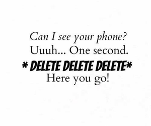 phone, delete, and quote image