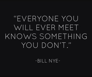 quotes, bill nye, and everyone image