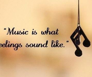feelings, music, and quotes image