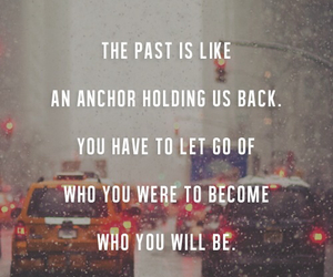 quotes, life, and past image