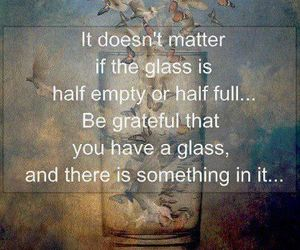 quote, glass, and grateful image