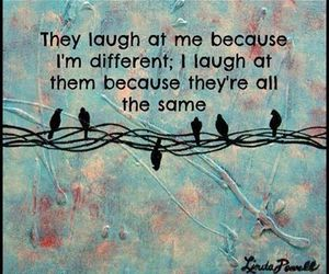 different, quote, and laugh image