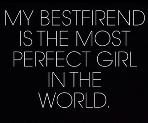 perfect, best friends, and bestfriend image
