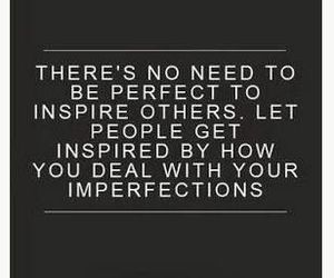 quote, perfect, and imperfection image