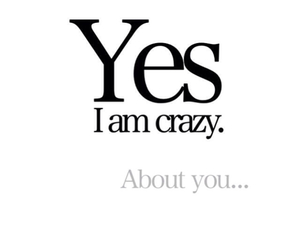 crazy, love, and quotes image