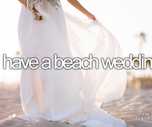 wedding, beach, and before i die image