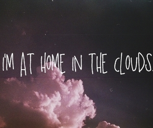 clouds, home, and quotes image