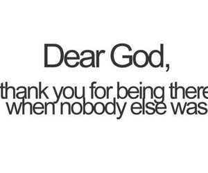 dear god, thank you, and we need you image