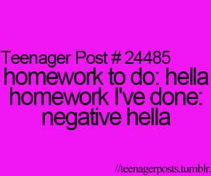teenager post, homework, and quote image