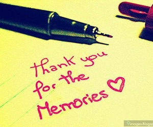 Quote Thank You For The Memories On We Heart It