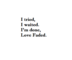 quotes, love, and faded image