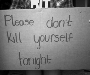 kill, please, and tonight image