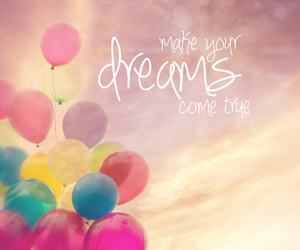 Dream, balloons, and true image