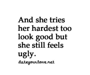 ugly, quote, and hard image