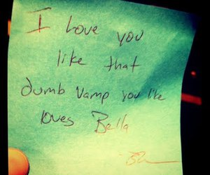 bella and edward, love note, and Robsten image
