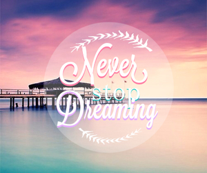 Dream, summer, and never image