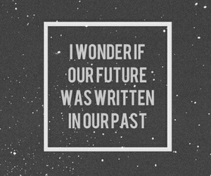 past, future, and quote image