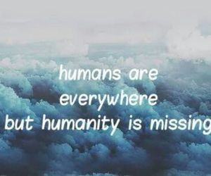 humanity, humans, and missing image