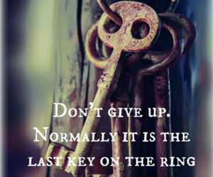 quotes, key, and don't give up image