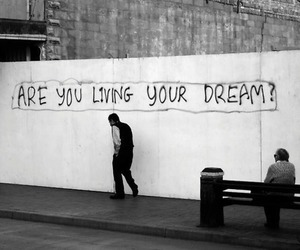 Dream, quotes, and life image