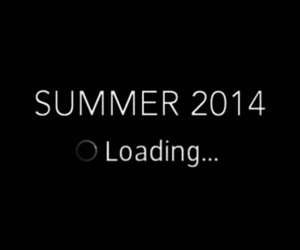 summer, loading, and 2014 image
