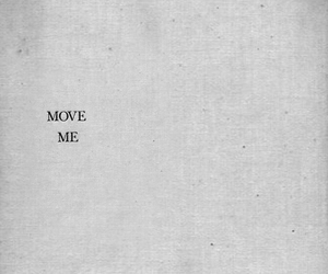 quotes, me, and Move image