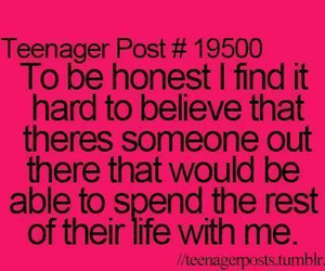 life, teenager post, and honest image